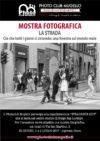 Stradarte 2017 e mostra fotografica: la strada